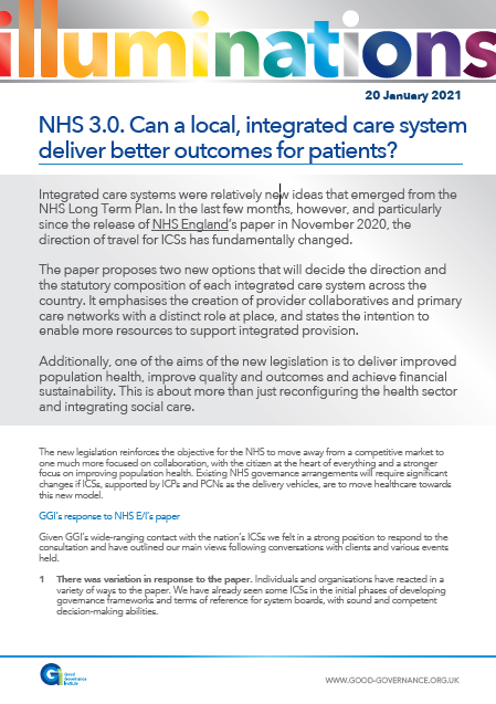 NHS 3.0 Can a local, integrated care system deliver better outcomes for patients?